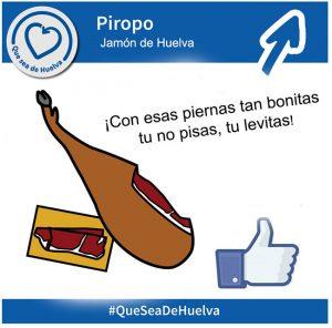 Que sea de Huelva, concurso piropos jamón