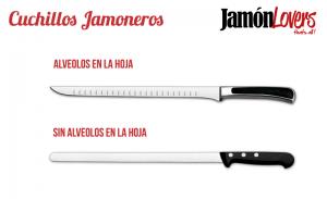 Tipos de cuchillos jamoneros con y sin alveolos