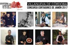 Participantes del XVII Concurso al Mejor Cortador de Jamón Nacional de Los Pedroches 2017