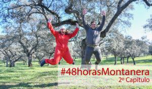 48 Horas Montanera: Capítulo 2