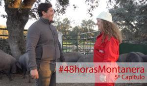 48 Horas Montanera: Capítulo 5
