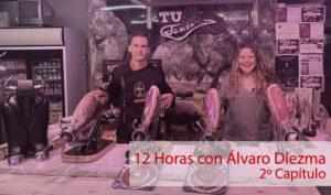 12 Horas con Álvaro Diezma: Capítulo 2
