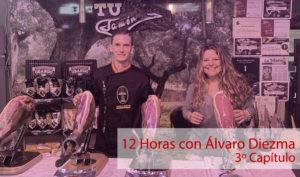 12 Horas con Álvaro Diezma: Capítulo 3