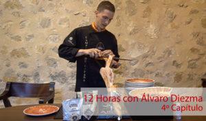 12 Horas con Álvaro Diezma: Capítulo 4