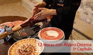 12 Horas con Álvaro Diezma: Capítulo 5