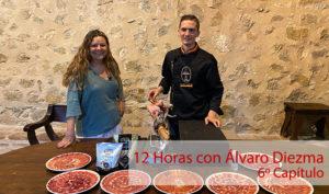 12 Horas con Álvaro Diezma: Capítulo 6